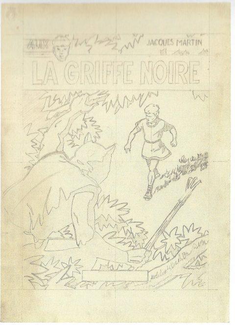 Martin Jacques, La Griffe noire, Casterman, 1965 et croquis préparatoire réalisé par Jacques Martin